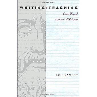 Schrijven/onderwijs: Essays richting een retoriek van pedagogiek (Pittsburgh serie in samenstelling, geletterdheid, & cultuur) (Pittsburgh serie in samenstelling, educatie en cultuur)