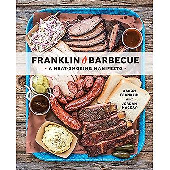 Franklin Barbecue: Ett kött-rökare manifest