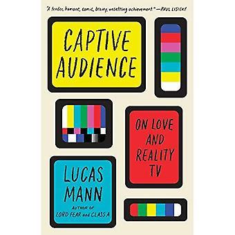Tryllebundet publikum: Om kærlighed og Reality TV