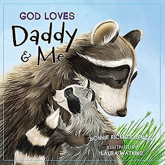 Dio ama papà e Me [scheda libro]