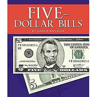 Five-Dollar Bills (All about Money)