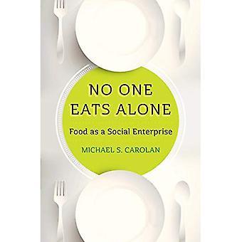 Personne ne mange seul: La nourriture comme une entreprise sociale