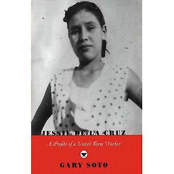 Jessie De La Cruz: Un perfil de un trabajador de granja Unidos (Karen y Michael de Braziller libros)