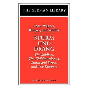 Sturm Und Drang Lenz Wagner Klinger og Schiller soldater Childmurderess Storm og Stress og røvere af Schiller & Friedrich