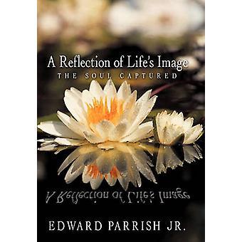 Lifes bild speglar själen fångas av Edward Parrish Jr & Parrish Jr.