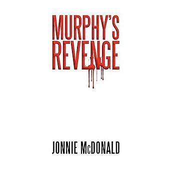 Murphys Revenge by McDonald & Jonnie