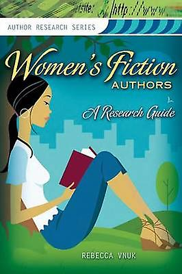 femmes Fiction Authors A Research Guide by Vnuk & Rebecca