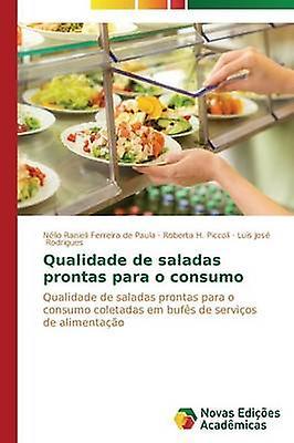 Qualidade de saladas prontas para o consumo by Ferreira de Paula Nlio Ranieli