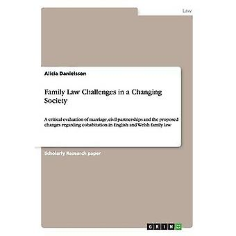 Family Law Challenges in a Changing Society by Danielsson & Alicia