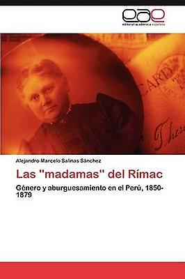 Las Madamas del Rimac by Salinas S. Nchez & Alejandro Marcelo