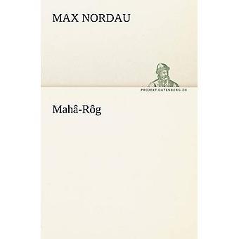 MahaRog av Nordau & Max