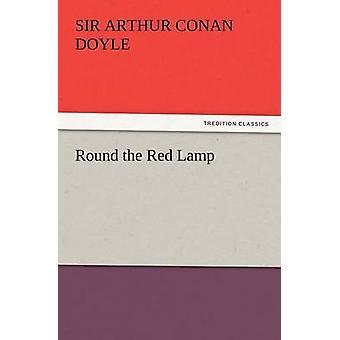 Runda röda lampan av Doyle & Arthur Conan