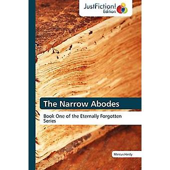 The Narrow Abodes by Hardy & Marcus