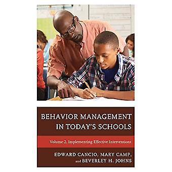 Beteende hantering i dagens skolor: genomföra effektiva interventioner (beteende Management i dagens skolor)
