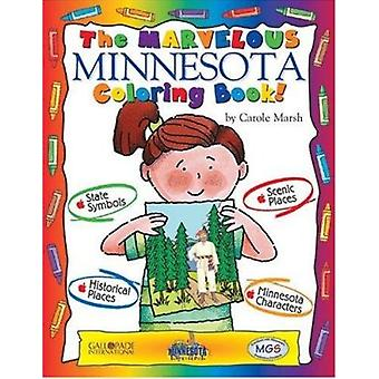 The Marvelous Minnesota Coloring Book! by Carole Marsh - 978079339859