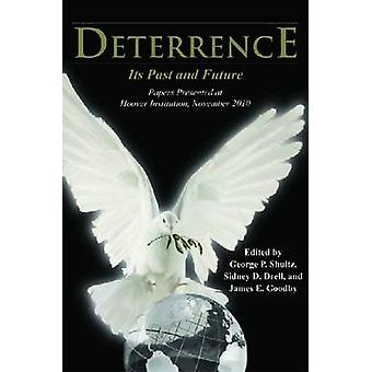 Deterrence - Its Past and Future  - Papers Presented at Hoover Institut