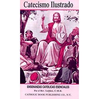 Catecismo Ilustrado by A Lodders - 9780899420684 Book