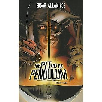 The Pit and the Pendulum by Edgar Allan Poe - 9781434242600 Book