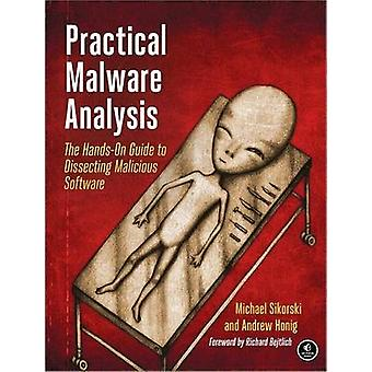 Practical Malware Analysis - The Hands-On Guide to Dissecting Maliciou