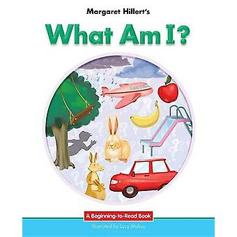 What am I? by Margaret Hillert - 9781599538204 Book