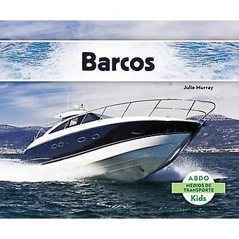 Barcos by Julie Murray - 9781629703725 Book