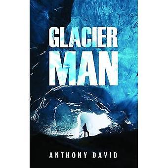 Glacier Man by Glacier Man - 9781784654979 Book