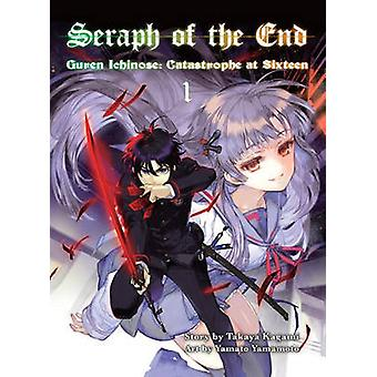Seraph of the End 1 - Guren Ichinose - Catastrophe at Sixteen - 1 by Tak