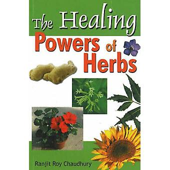 Healing Powers of Herbs by Ranjit Roy Chaudhury - 9788120733190 Book