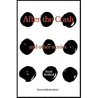 After the Crash by David Pickford & Jim Perrin