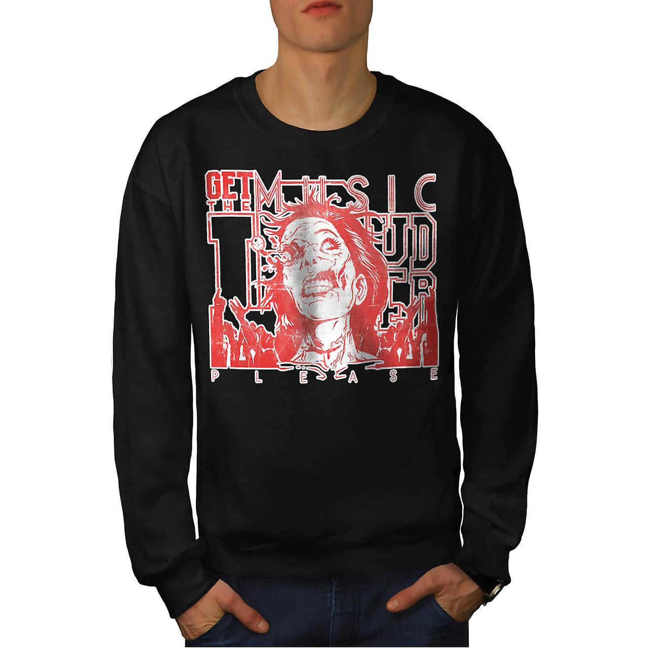 Loud Zombie Please Music Men Black Sweatshirt | Wellcoda