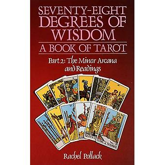 Seventy Eight Degrees of Wisdom (Paperback) by Pollack Rachel