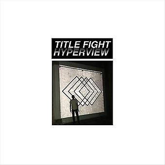 Title Fight - Hyperview [CD] USA import