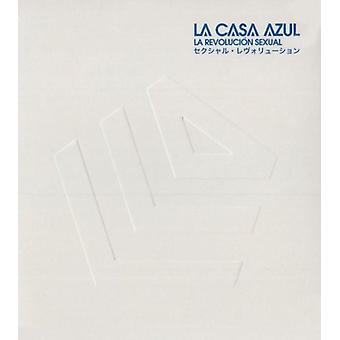 La Casa Azul - La Revolucion seksuel [CD] USA importerer