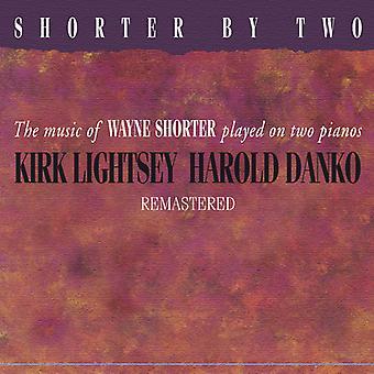 Lightsey*Kirk / Danko*Harold - Shorter by Two Remastered [CD] USA import