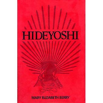 Hideyoshi (ny versjon) av Mary Elizabeth Berry - 9780674390263 bok