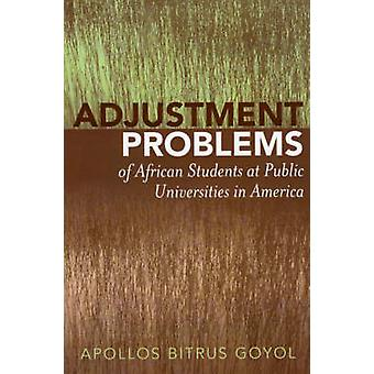 Adjustment Problems of African Students at Public Universities in Ame