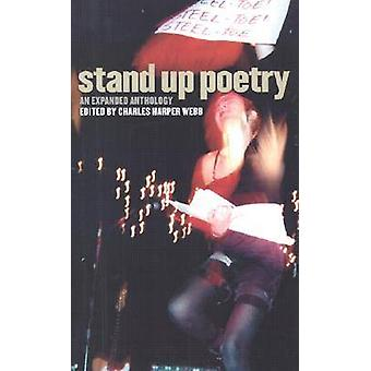 Stand Up Poetry - An Expanded Anthology (2nd Revised edition) by Charl