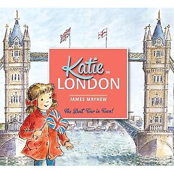 Katie in London by James Mayhew - 9781408331934 Book