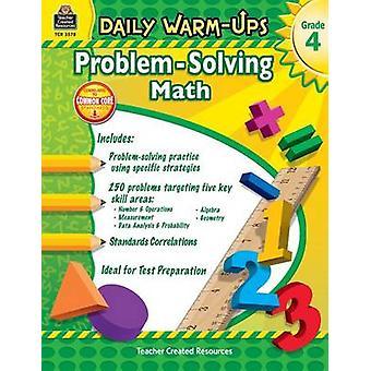 Warm-ups quotidiennes-résolution de problèmes mathématiques 4e année de Robert W Smith - 9781