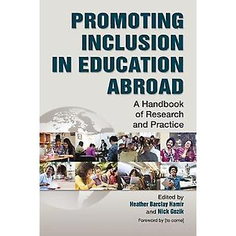 Promoting Inclusion in Education Abroad - A Handbook of Research and P