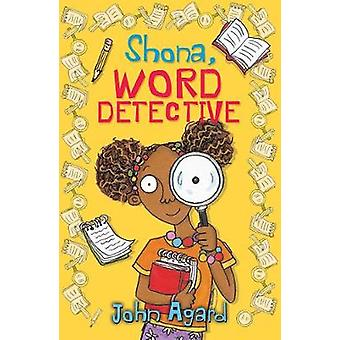 Shona - Word Detective - (4u2read) by John Agrad - 9781781127865 Book
