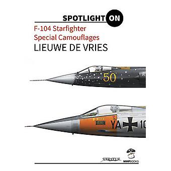 F-104 Starfighter Special Camouflages by Lieuwe de Vries - 9788363678