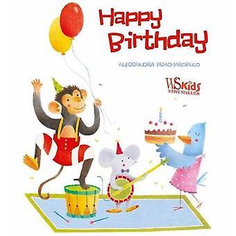 Happy Birthday! by Alessandra Psacharopulo - 9788854411951 Book