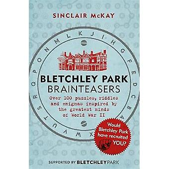 Bletchley Park Brainteasers by Sinclair McKay - 9781472252609 Book