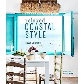 Relaxed Coastal Style by Relaxed Coastal Style - 9781849759625 Book