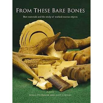 Van deze kale botten - werkte grondstoffen en de studie van werden