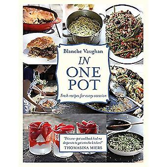 I en pott: Färska recept för alla tillfällen