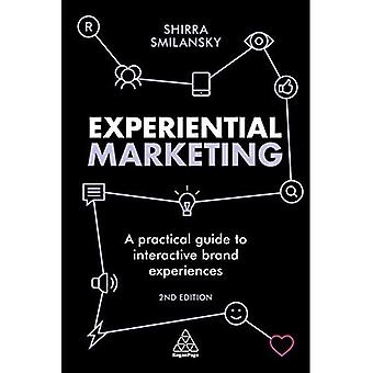 Experiential Marketing: A Practical Guide to Interactive Brand Experiences (Paperback)