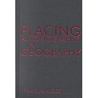 Plaçant l'autobiographie en géographie