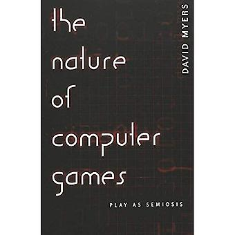 The Nature of Computer Games: Play As Semiosis